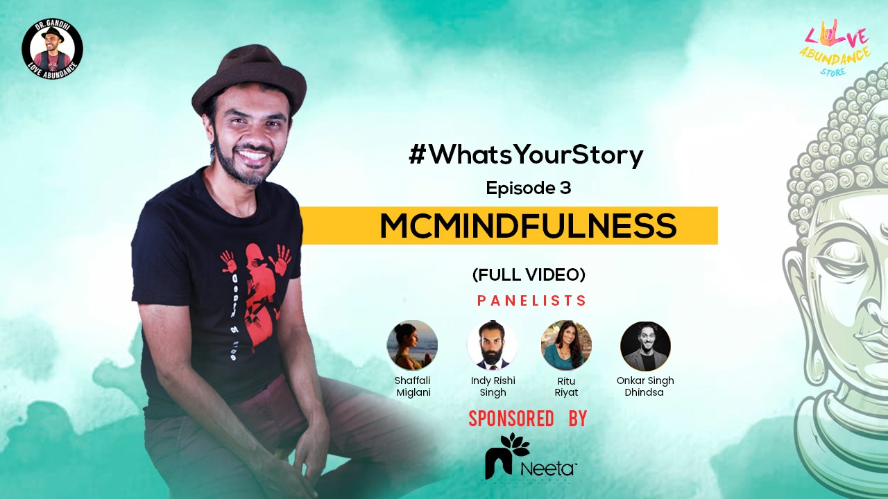 What's Your Story: Conversations on McMindfulness