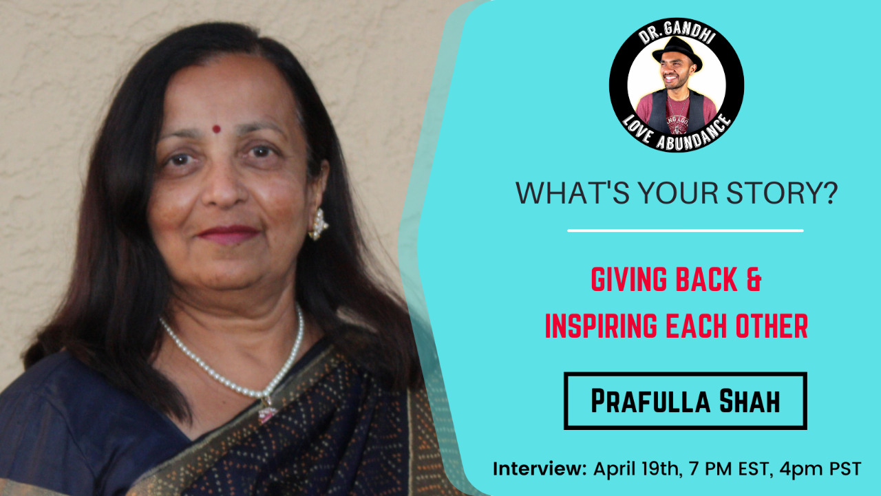 What's Your Story with Dr. Varun Gandhi and Prafulla Shah