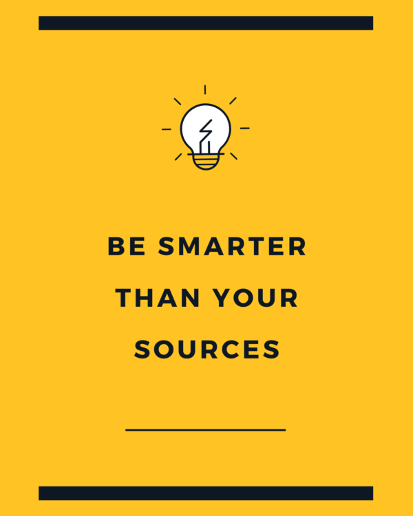 Be smarter than your sources
