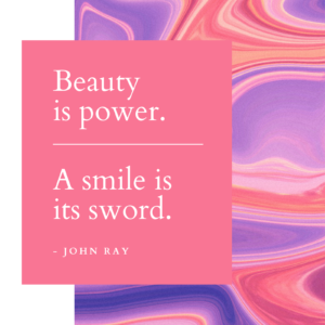 Beauty is power, A smile is it's sword